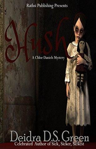 Hush: A Chloe Daniels Mystery (Chloe Daniels Mysteries Book 2)