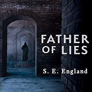 Father of lies by S.E. England