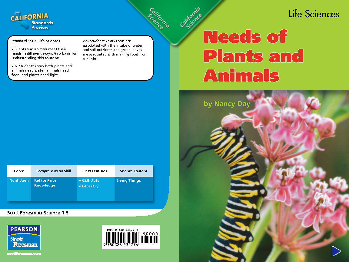 Needs of Plants and Animals (Life Sciences-California Science Readers G1-Scott Foresman Science 1.3)