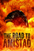 The Road to Amistad