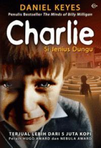 CHARLIE - Si Jenius Dungu by Daniel Keyes