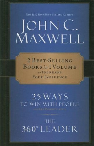 Maxwell 2-In-1: 25 Ways to Win with People + 360 Degree Leader