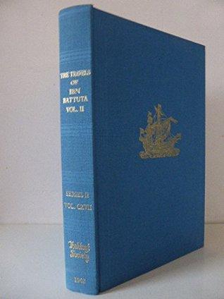 The Travels of Ibn Battuta A.D.1325-1354: v. 2