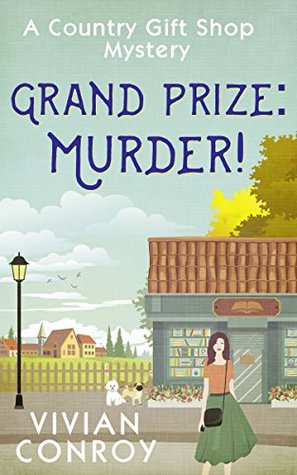 Grand Prize: Murder! (Country Gift Shop #2)