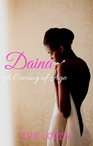 Daina: A Coming Of Age