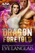 Dragon Foretold (Dragon Point, #4) by Eve Langlais