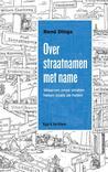 Over straatnamen met name by René Dings