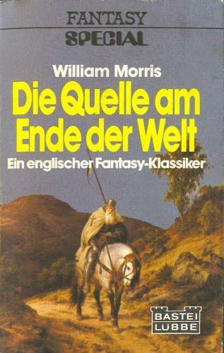 Die Quelle Am Ende Der Welt Fantasy Roman