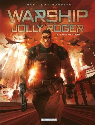Sans retour (Warship Jolly Roger, #1)