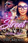 The Beauty of This Street Love by elle kayson