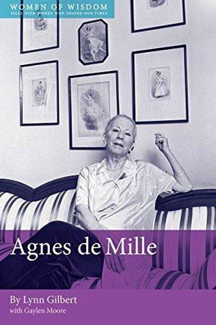 Particular Passions: Agnes de Mille