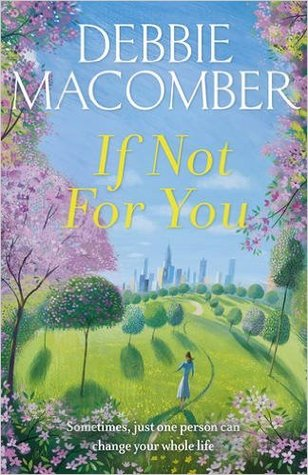 If not for you: a new beginnings novel by Debbie Macomber