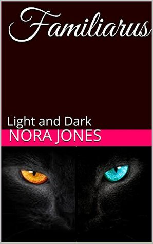 Familiarus: Light and Dark
