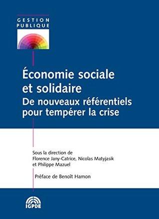 Économie sociale et solidaire: De nouveaux référentiels pour tempérer la crise