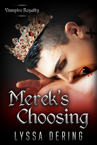 Merek's Choosing: A Vampire Royalty Prequel Short Story