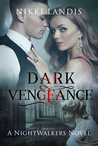 Dark Vengeance (NightWalkers #2)