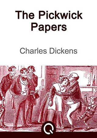 The Pickwick Papers: FREE Oliver Twist By Charles Dickens, Illustrated [Quora Media] (100 Greatest Novels of All Time Book 88)