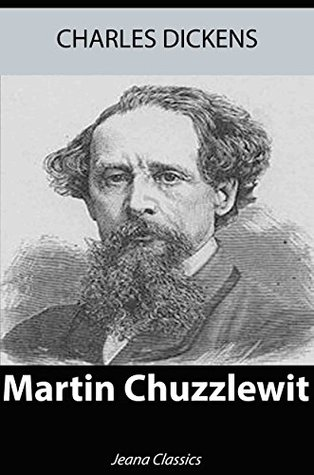 Martin Chuzzlewit (Illustrated) + Free Audiobook - Jeana Classics