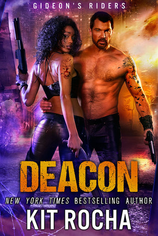 Review: Deacon by Kit Rocha (@mlsimmons, @kitrocha)