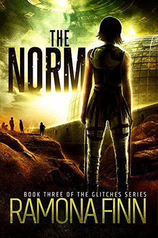 The Norm (The Glitches, #3)