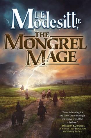 The Mongrel Mage (The Saga of Recluce, #19)