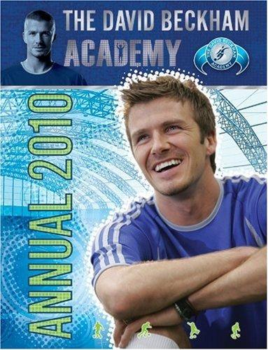 The David Beckham Academy Annual 2010