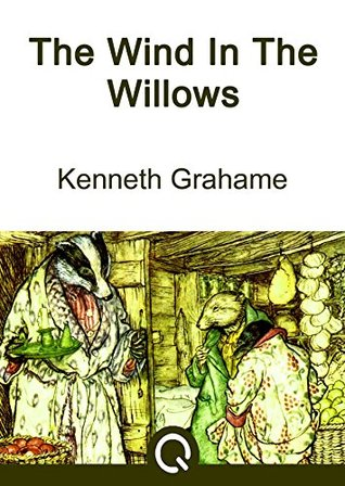 The Wind In The Willows: FREE Peter And Wendy By J. M. Barrie, Illustrated [Quora Media] (100 Greatest Novels of All Time Book 58)