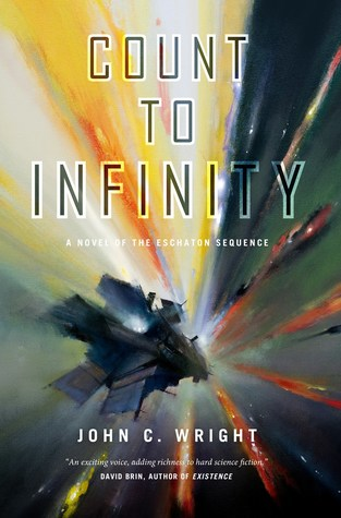 Count to Infinity: A Novel of the Eschaton Sequence