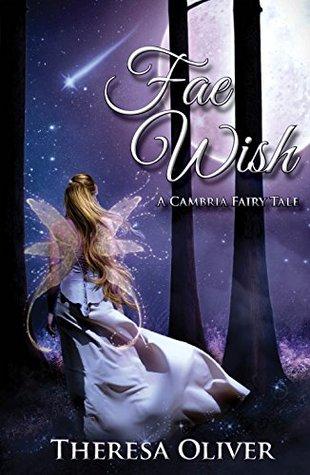 Fae Wish (A Cambria Fairy Tale Book 1)