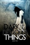 Dark and Devious Things (Dark Things #2)