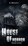 House of Horror: Short story