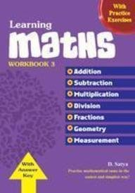 Learning Maths Work Book - 6: Integers, Algebraic Expressions, Ratio & Proportion, Percentage, Simple Interest, Data Handling, Mensuration, Geometry (Maths Text Books)