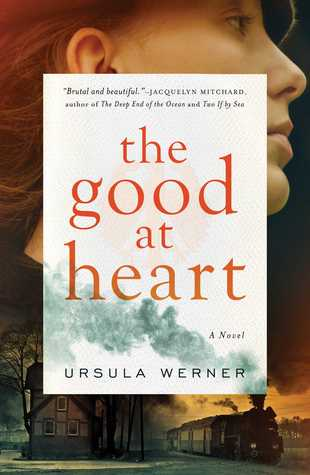The Good at Heart: A Novel