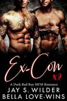 Ex-Con Times Two: A Bad Boy MFM Romance