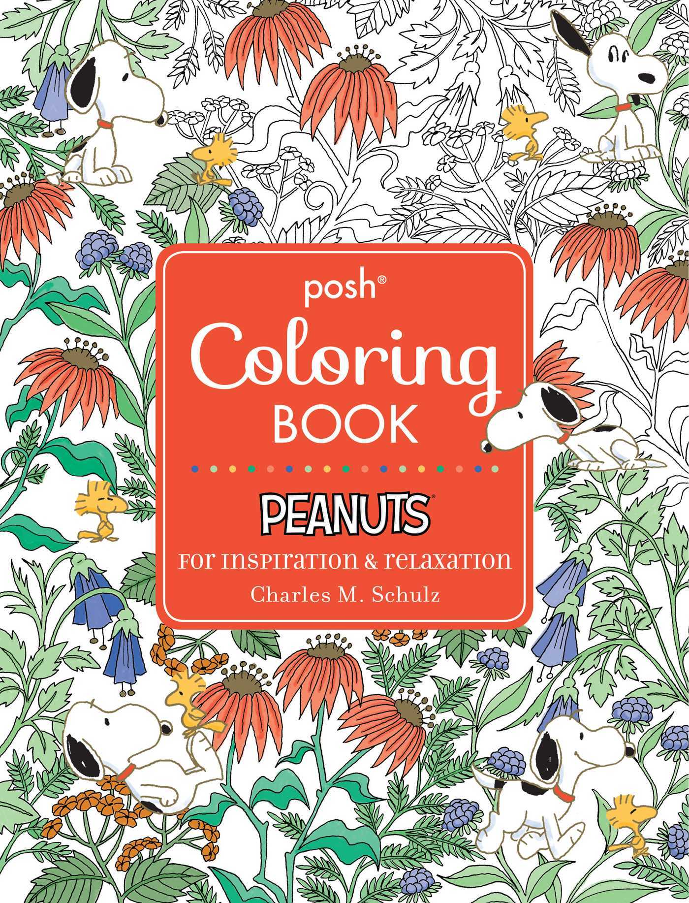 Posh Adult Coloring Book: Peanuts for Inspiration  Relaxation