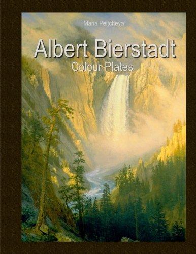 Albert Bierstadt: Colour Plates