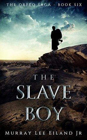 The Slave Boy (The Orfeo Saga, #6)