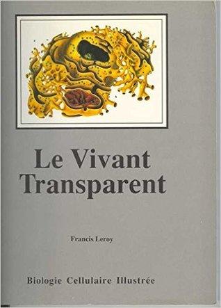 Le vivant transparent
