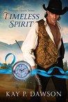 Timeless Spirit (Timeless Hearts #2)