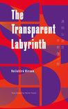 Transparent Labyrinth