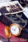 And Time Stood Still (The Conservative Congregant Book 2)