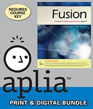 Bundle: Fusion Book 2, Enhanced Edition: Integrated Reading and Writing + ApliaTM, 1 term Printed Access Card