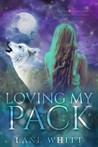 Loving My Pack (My Pack #3)