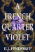 A French Quarter Violet