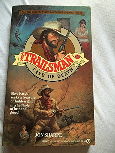 Cave of Death (The Trailsman, #91)