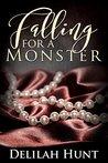 Falling For A Monster