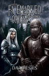 Fatemarked Origins: Volume I (The Fatemarked Epic, #1.5)