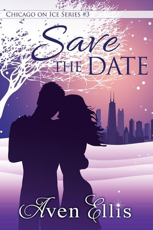 Save The Date (Chicago on Ice #3)