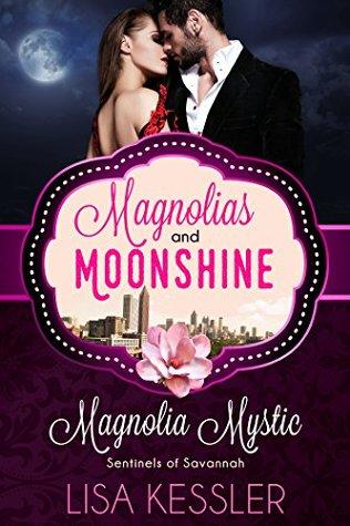 Magnolia Mystic (Sentinels of Savannah)(Sentinels of Savannah 1)