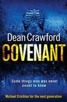 Covenant by Dean  Crawford